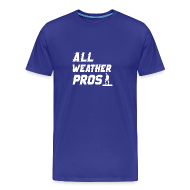 T-Shirts ~ Men's Premium T-Shirt ~ All Weather Pro Graphic Tee