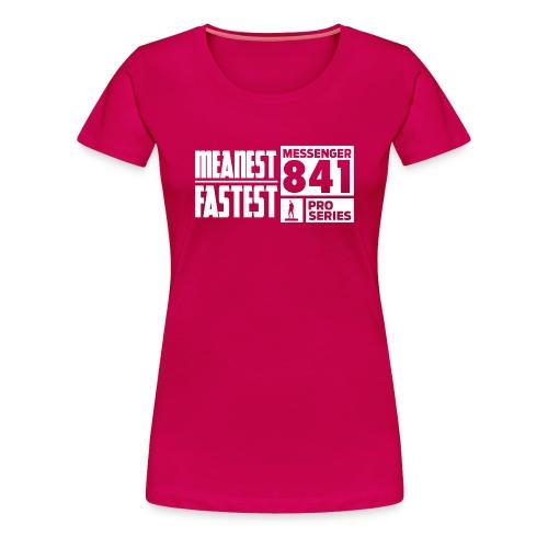 Messenger 841 Meanest and Fastest Women T-shirt - Women's Premium T-Shirt