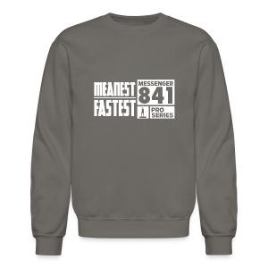 Messenger 841 Meanest and Fastest Crew Sweatshirt - Crewneck Sweatshirt
