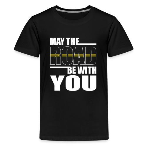 May the Road - Kids' Premium T-Shirt
