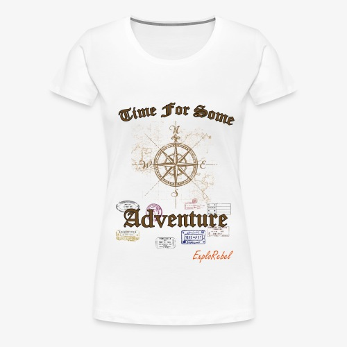 Time For Adventure - Women's Premium T-Shirt