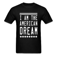 T-Shirts ~ Men's T-Shirt ~ AMERICAN DREAM
