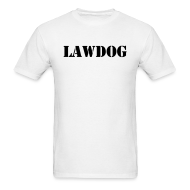 T-Shirts ~ Men's T-Shirt ~ LAWDOG