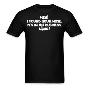 IN MY BUSINESS - Men's T-Shirt