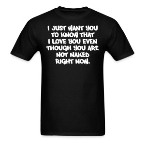 STILL LOVE YOU - Men's T-Shirt
