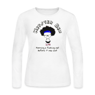 Long Sleeve Shirts ~ Women's Long Sleeve Jersey T-Shirt ~ Hipster Ben