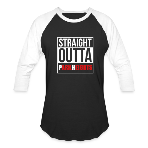 Straight Outta Park Heights - Baseball T-Shirt