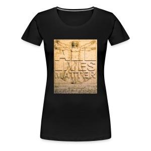 All Lives Matter Women's Premium T - Women's Premium T-Shirt