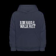 Sweatshirts ~ Kids' Hoodie ~ Ride Hard Walk Fast Graphic Hoodie
