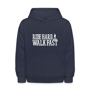 Ride Hard Walk Fast Graphic Hoodie  - Kids' Hoodie