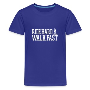 Ride Hard Walk Fast Graphic T-shirt   - Kids' Premium T-Shirt