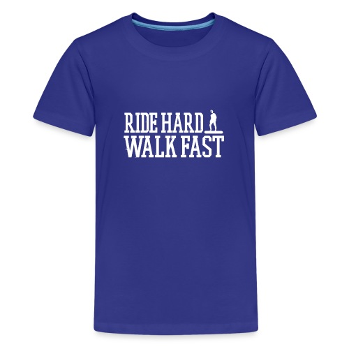 Ride Hard Walk Fast Graphic T-shirt   - Kids' Premium T-Shirt