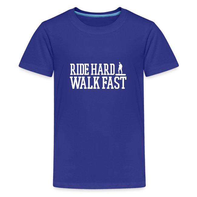Ride Hard Walk Fast Graphic T-shirt