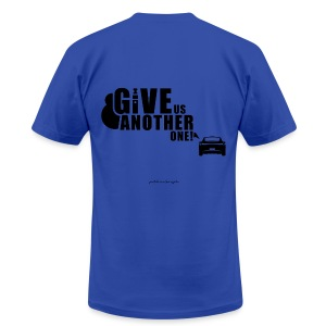 Give Us Another One! Men's Tee AA - Men's T-Shirt by American Apparel