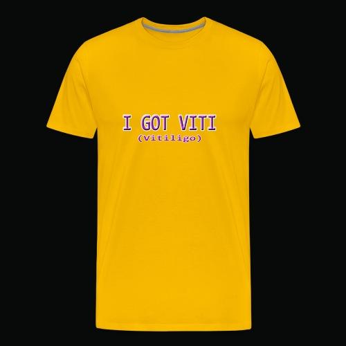 I Got Viti Shirts - Men's Premium T-Shirt