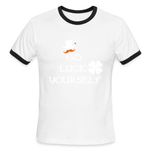 Go luck yourself st.Patty's Men's Ringer T-Shirt - Men's Ringer T-Shirt
