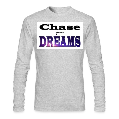 Chase Your Dreams T-Shirt (men's) - Men's Long Sleeve T-Shirt by Next Level
