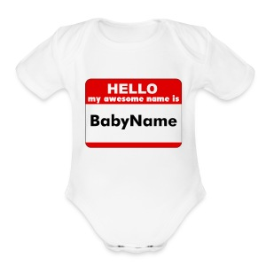 HELLO MY AWESOME NAME IS...  - Short Sleeve Baby Bodysuit