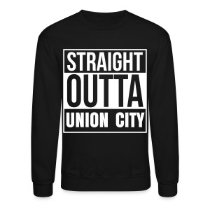 OK! Straight Outta Union City Crewneck - Crewneck Sweatshirt