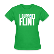 Women's T-Shirts ~ Women's T-Shirt ~ I Support Flint (Net Proceeds to flintkids.com)