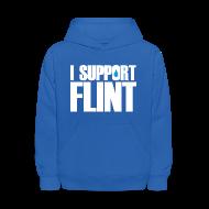 Sweatshirts ~ Kids' Hoodie ~ I Support Flint (Net Proceeds to flintkids.com)