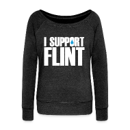 Long Sleeve Shirts ~ Women's Wideneck Sweatshirt ~ I Support Flint (Net Proceeds to flintkids.com)
