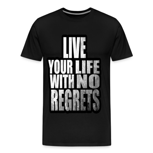 Live Your Life With No Regrets T-shirt (Black) - Men's Premium T-Shirt