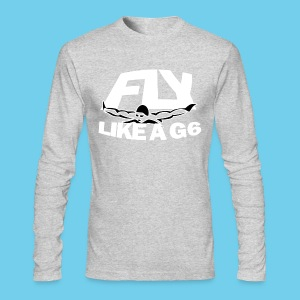 Fly like a G6- Men's American Apparel LS Tee- Design Front- Rear mini logo - Men's Long Sleeve T-Shirt by Next Level