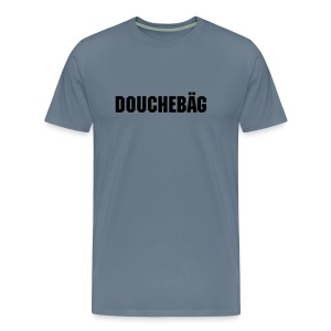 Douchebäg - Men's Premium T-Shirt