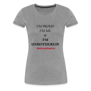 Unbothered - Women's Premium T-Shirt