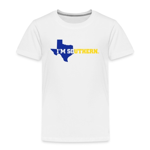 Toddler Premium T-Shirt - So glad you went to Southern U.? Show the world just how much with Paper & Stencil's exclusive I'm So Southern Apparel. Get yours just in time for kickoff!