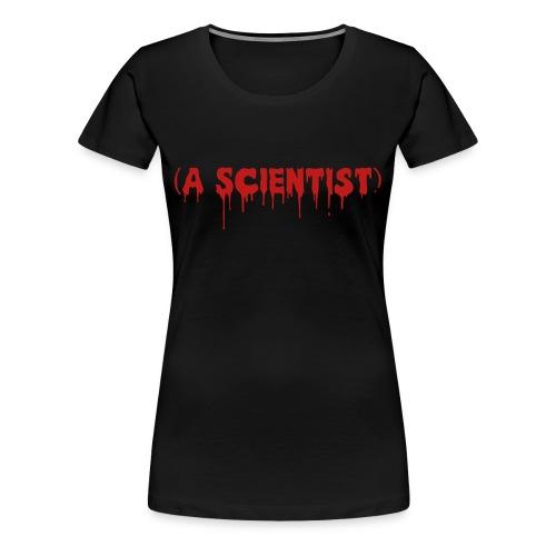 A Scientist - Glitter - Women's Premium Tee - Women's Premium T-Shirt