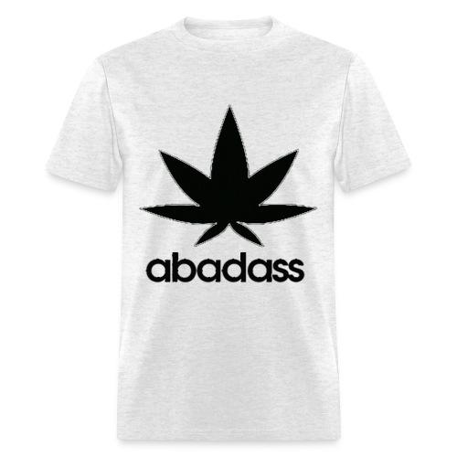 A bad ass weed shirt - Men's T-Shirt