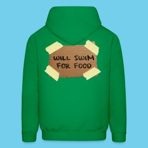 Will Swim For Food- Men's Hoodie - Men's Hoodie