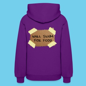 Will Swim For Food- Women's Hoodie - Women's Hoodie