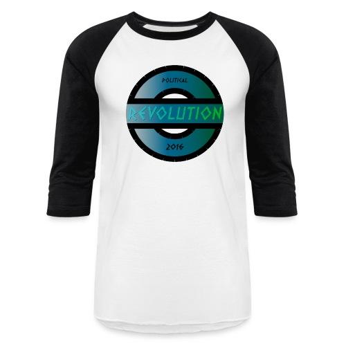 Political Revolution Baseball T - Baseball T-Shirt