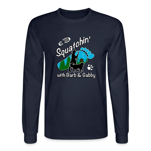 Men's Squatchin with Barb and Gabby Long Sleeve T-Shirt - Men's Long Sleeve T-Shirt