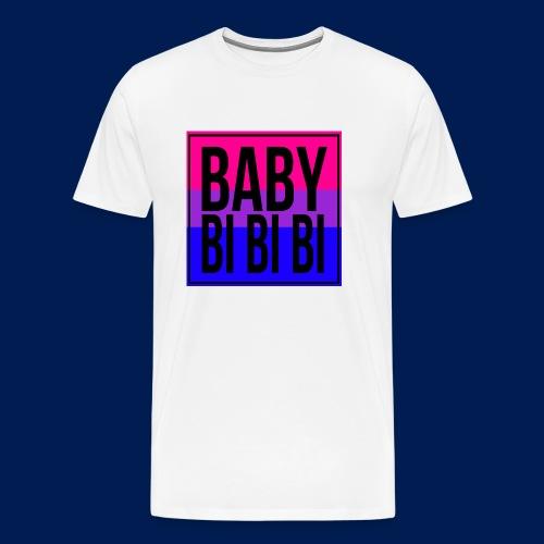 Baby Bi Bi Bi - Men's Premium T-Shirt