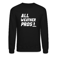Long Sleeve Shirts ~ Crewneck Sweatshirt ~ All Weather Pro Graphic Crew Sweatshirt