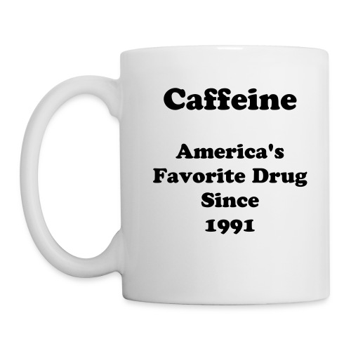 America's Favorite Drug - Coffee/Tea Mug