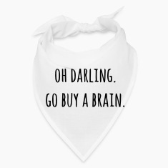 OH DARLING GO BUY A BRAIN Caps