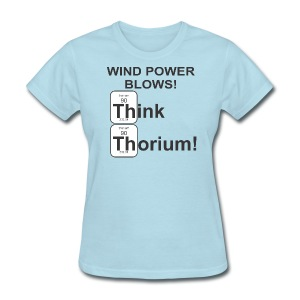 ThoriumWindPower f - Women's T-Shirt