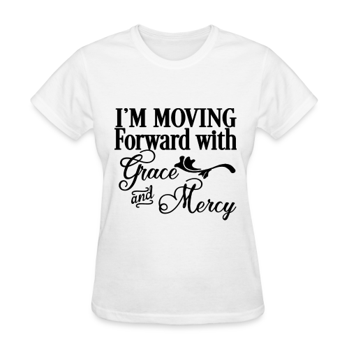 Moving with Grace and Mercy - Women's T-Shirt