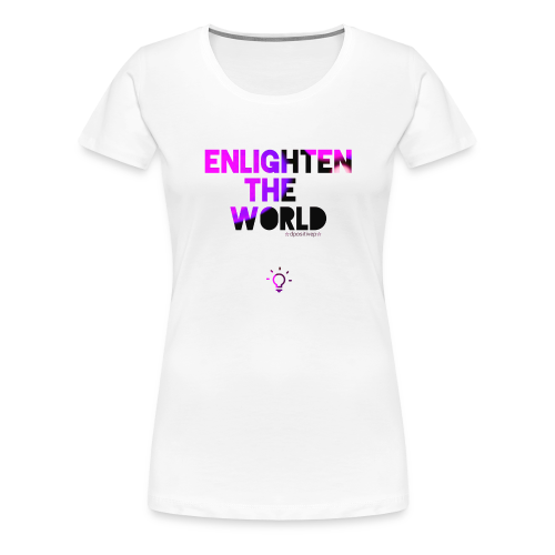 Enlighten T Women's - Women's Premium T-Shirt