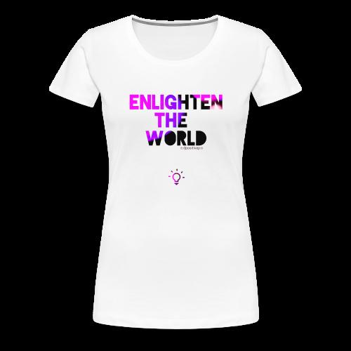 Enlighten T Women's - Women's Premium T-Shirt