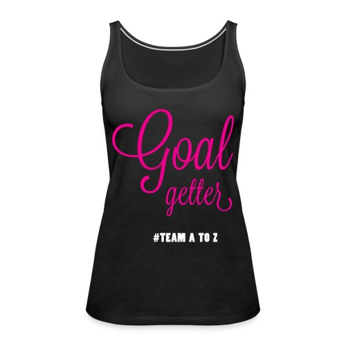 Goal Getter  Front  - Women's Premium Tank Top