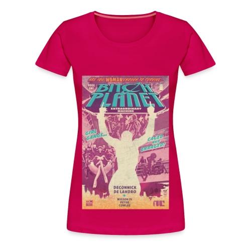 Planet Bitch 2 shirt - Women's Premium T-Shirt