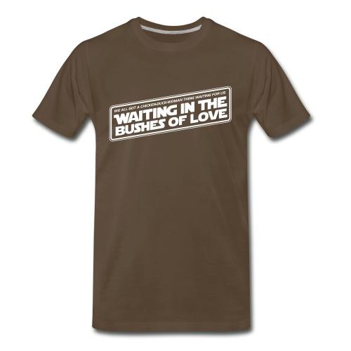Bushes Of Love - Brown - Men's Premium T-Shirt