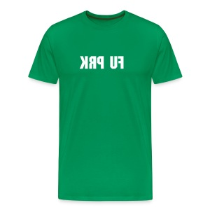 Fu Prk - Men's Premium T-Shirt