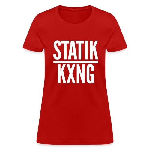 STATIK KXNG - Women's T-Shirt